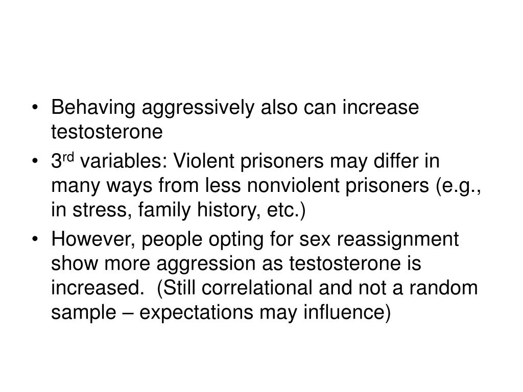 Behaving aggressively also can increase testosterone