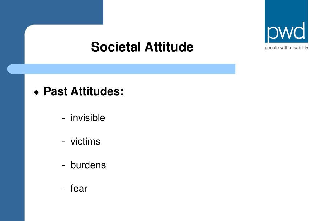 Societal Attitude