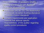 proposed sas exposure draft quality control for an audit of financial statements