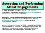 accepting and performing attest engagements