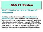 sas 71 review