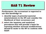 sas 71 review18
