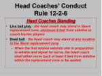 head coaches conduct rule 12 2 6