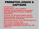 prematch coach captains