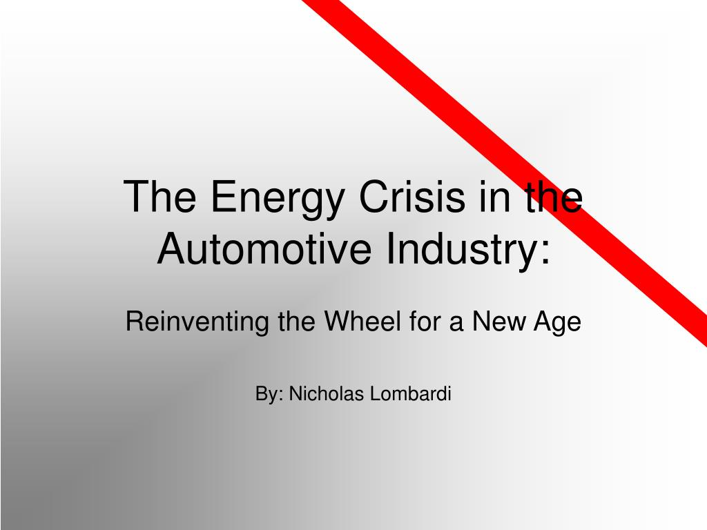 the energy crisis in the automotive industry l.