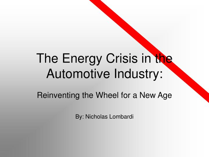 The energy crisis in the automotive industry
