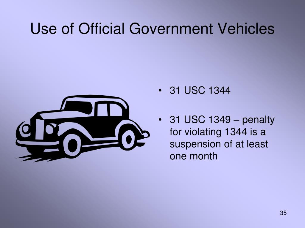 Use of Official Government Vehicles