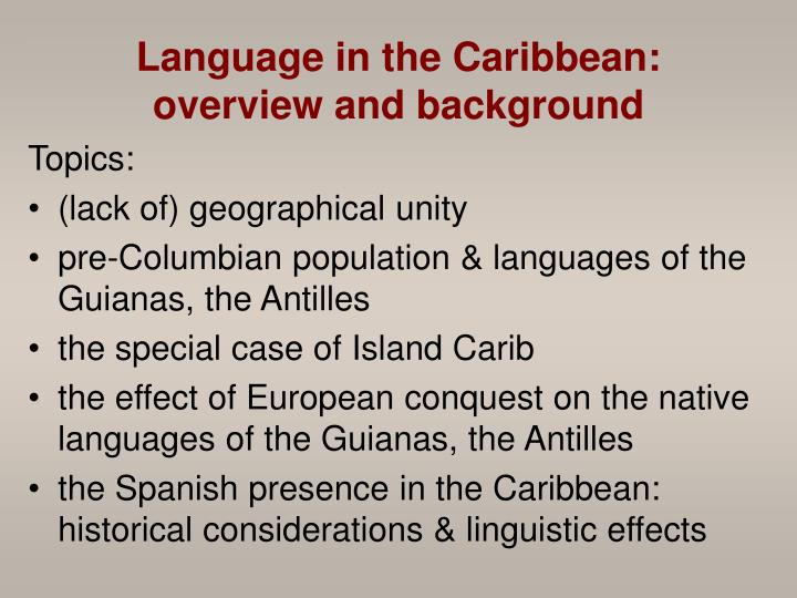 Language in the caribbean overview and background