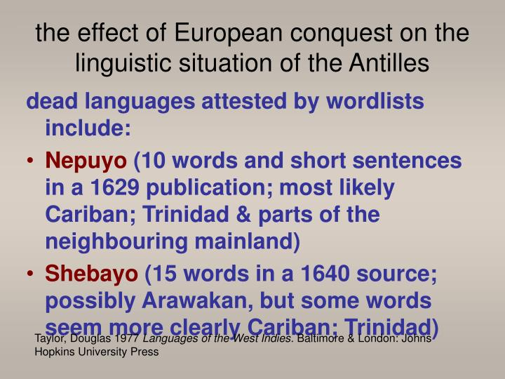 the effect of European conquest on the linguistic situation of the Antilles