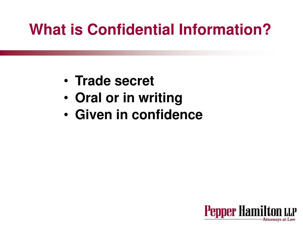 What is Confidential Information?