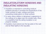 insulation storm windows and insulating windows