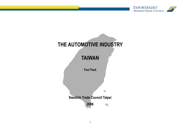 The automotive industry taiwan fact pack