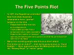 the five points riot