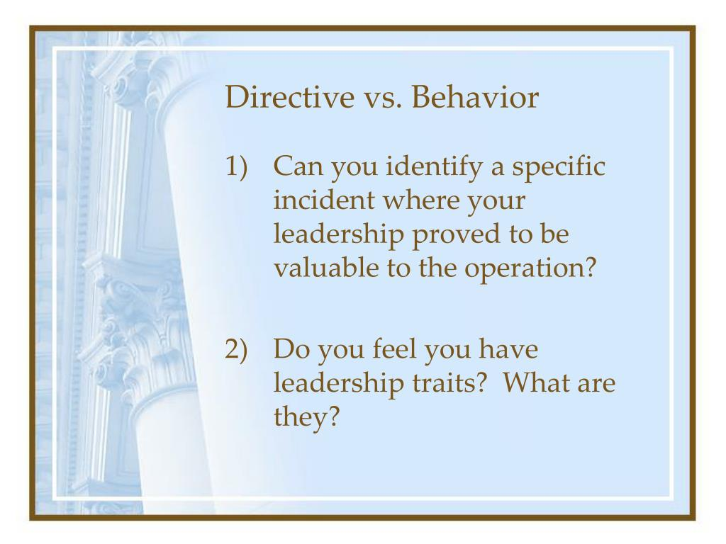 Directive vs. Behavior