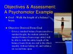 objectives assessment a psychomotor example