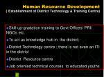 human resource development establishment of district technology training centre