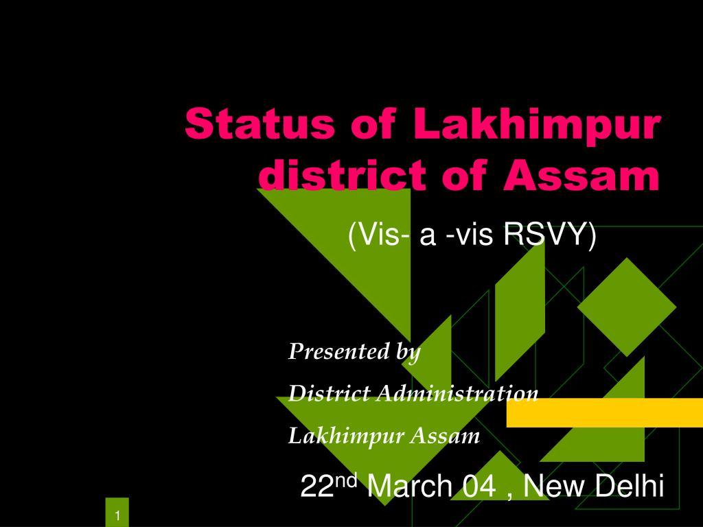 status of lakhimpur district of assam l.
