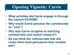 opening vignette carrie