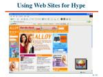 using web sites for hype