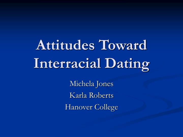 attitudes toward interracial dating n.