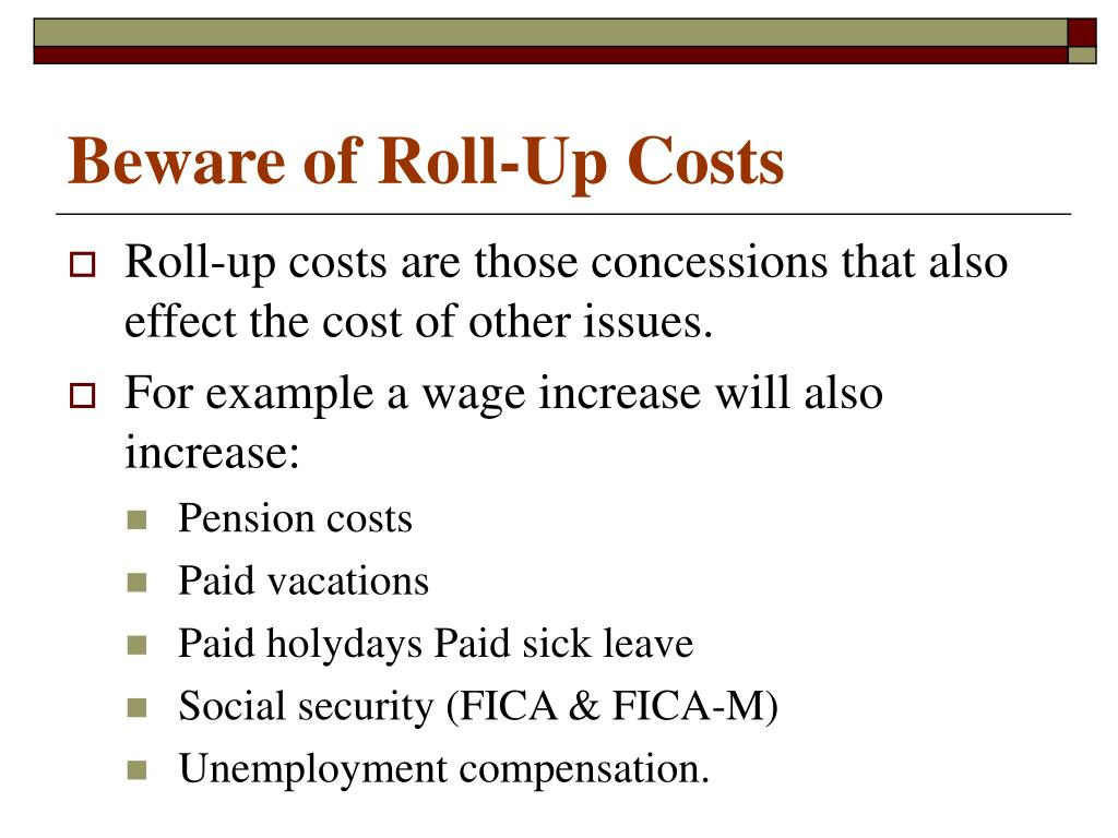 Beware of Roll-Up Costs