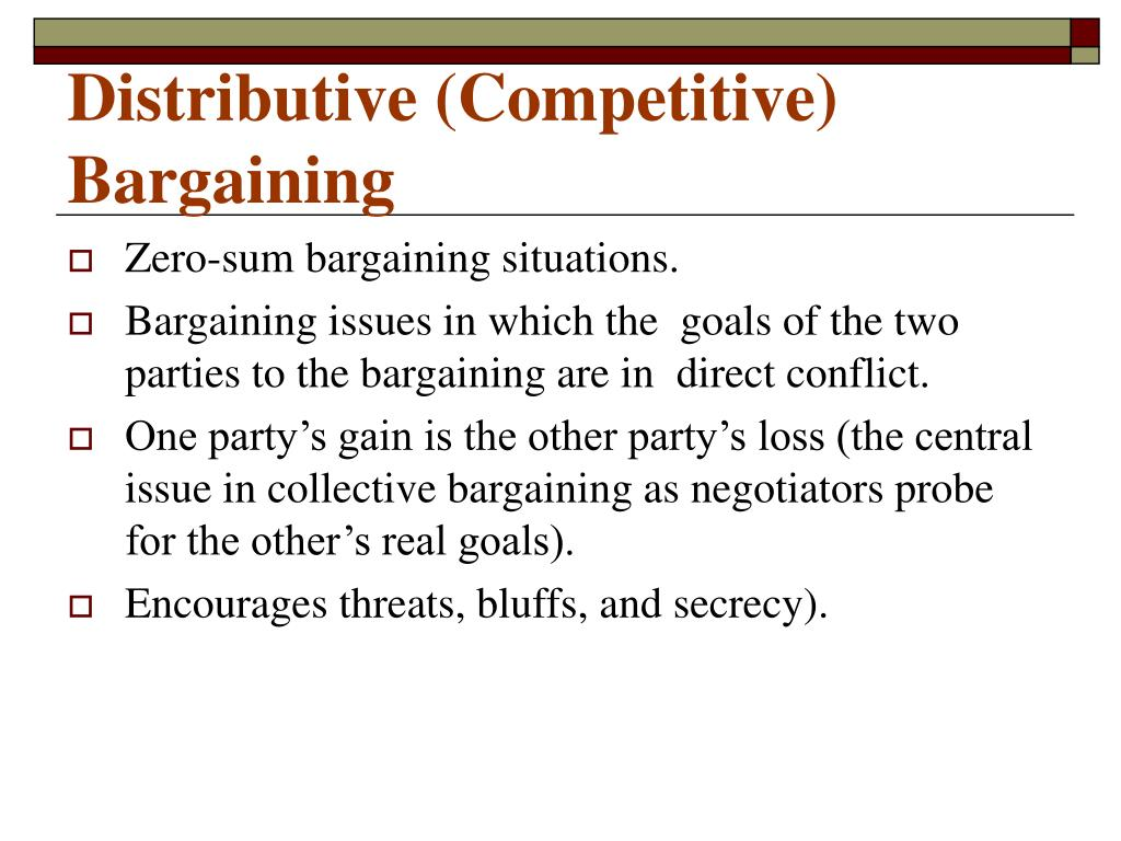 Distributive (Competitive) Bargaining