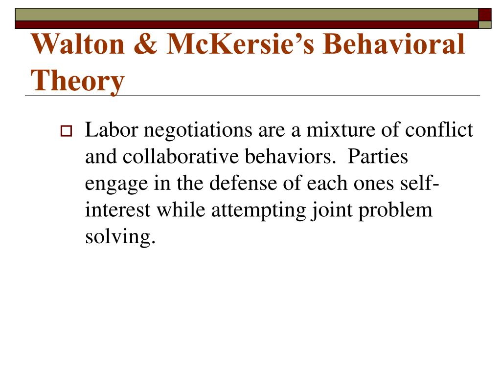 Walton & McKersie's Behavioral Theory