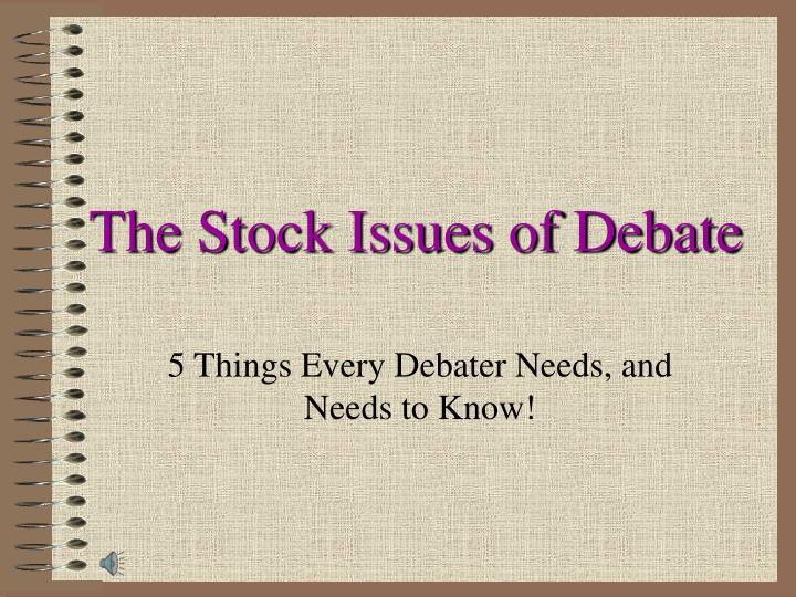 the stock issues of debate n.