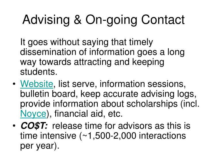 Advising on going contact