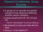 classical conditioning group exercise