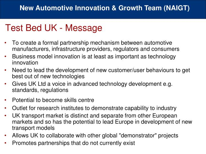 To create a formal partnership mechanism between automotive manufacturers, infrastructure providers, regulators and consumers