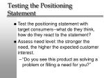 testing the positioning statement