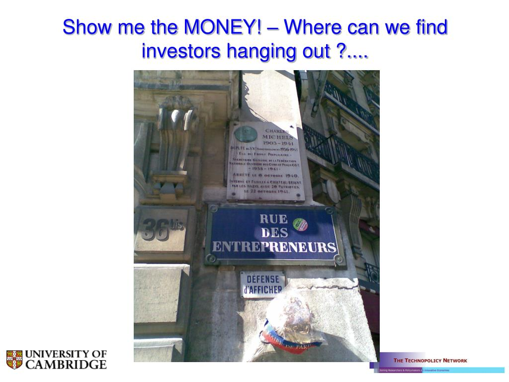 Show me the MONEY! – Where can we find investors hanging out ?....