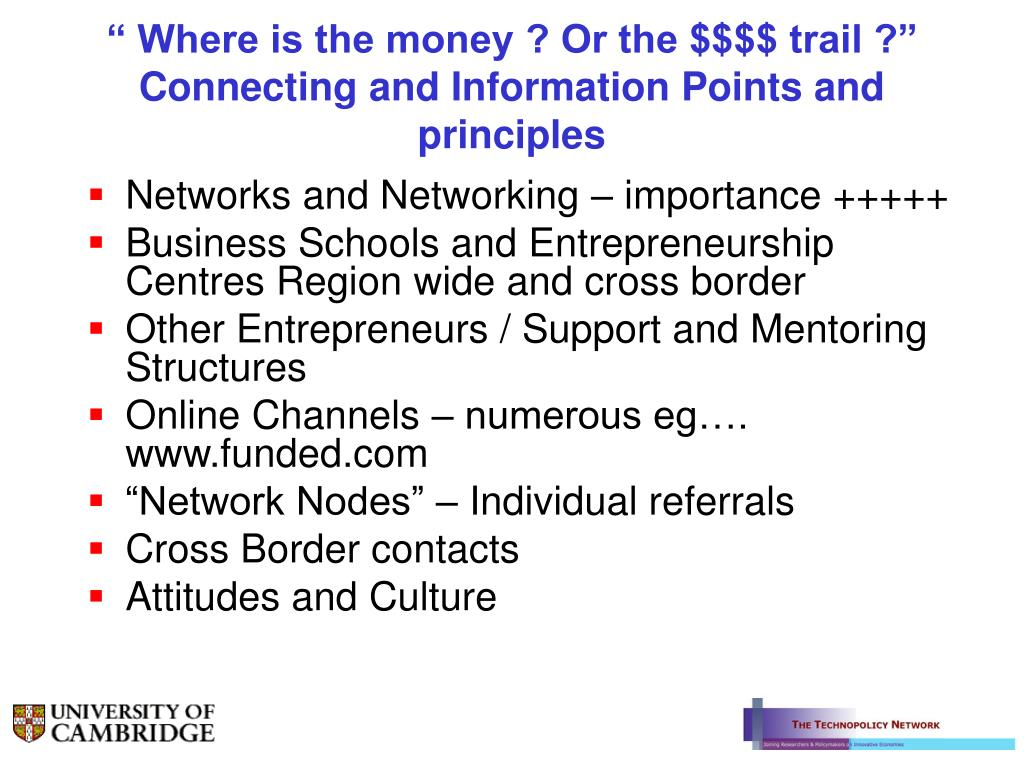 """ Where is the money ? Or the $$$$ trail ?"" Connecting and Information Points and principles"