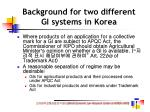 background for two different gi systems in korea22