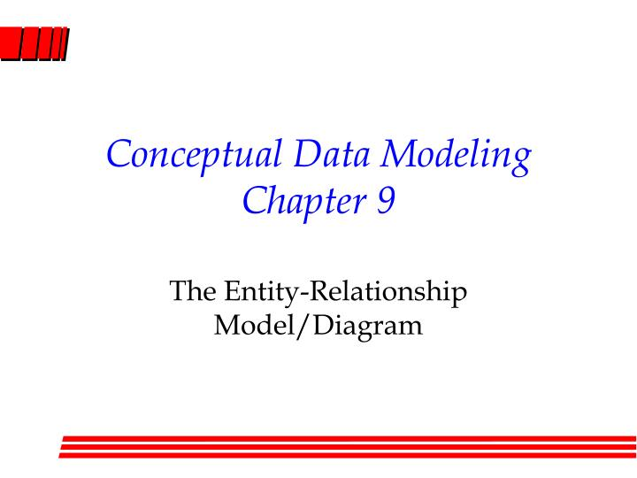 conceptual data modeling chapter 9 n.