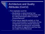 architecture and quality attributes cont d