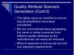 quality attribute scenario generation cont d
