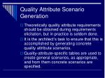 quality attribute scenario generation