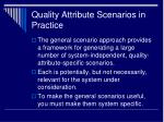 quality attribute scenarios in practice