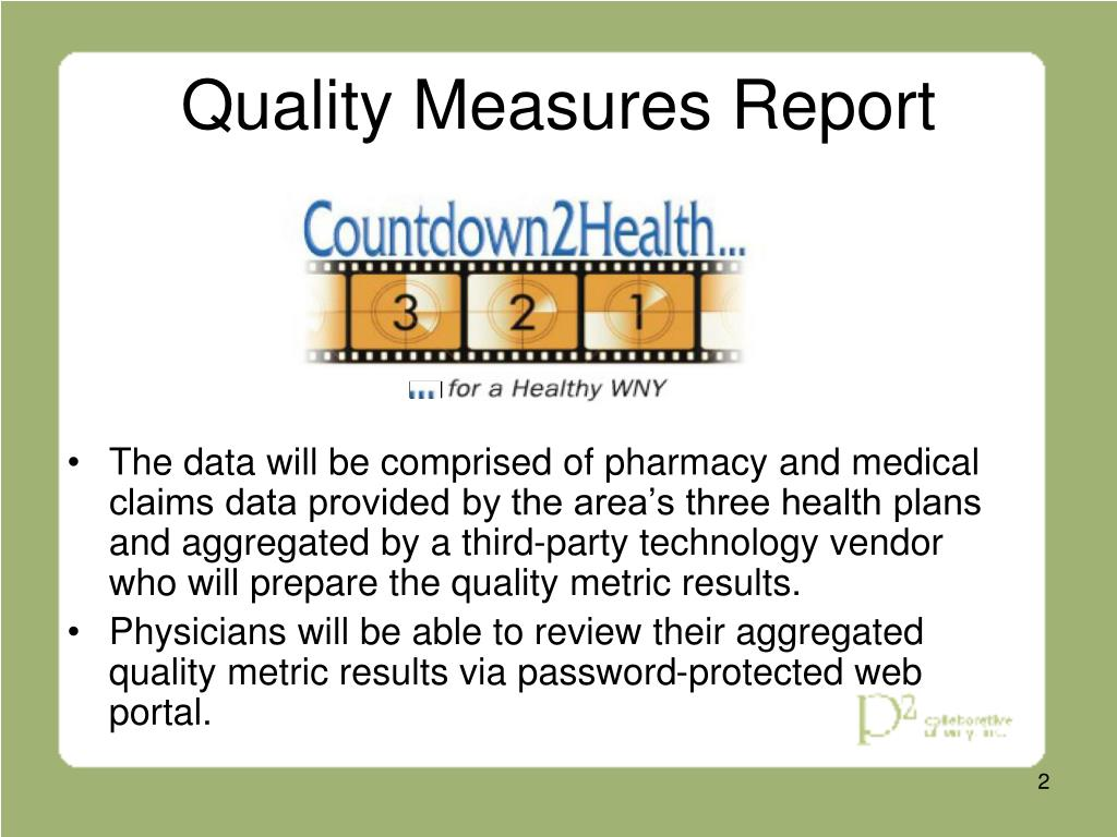 Quality Measures Report