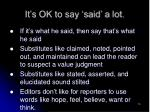 it s ok to say said a lot