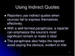 using indirect quotes