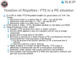 taxation of royalties fts in a pe situation
