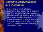 cognitive consequences and distortions