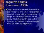 cognitive scripts huesmann 198836