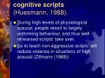 cognitive scripts huesmann 198837