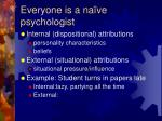 everyone is a na ve psychologist8