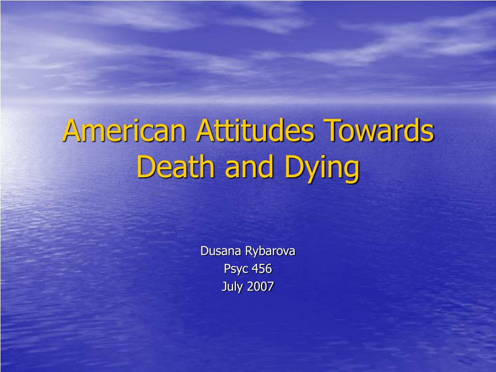 american attitudes towards death and dying l.