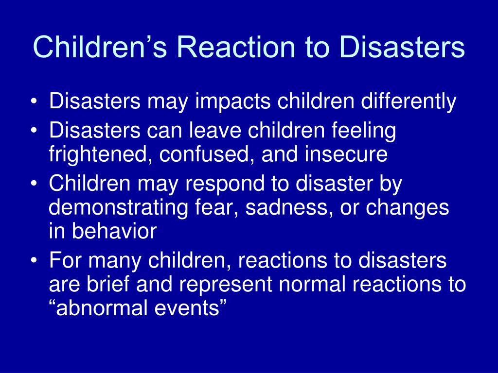 Children's Reaction to Disasters